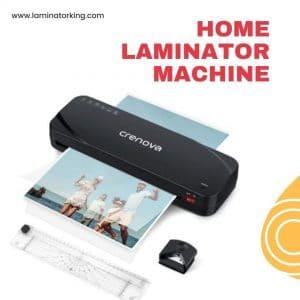 best home laminator machine